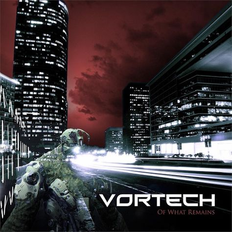 Vortech - ...Of What Remains (2015)