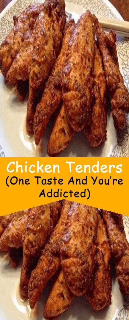 Chicken Tenders One Taste And You Re Addicted In 2020 Chicken Recipes Tenderloin Recipes Chicken Tenderloin Recipes