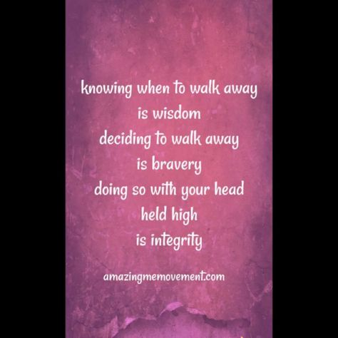 Know when to walk away. But remember to hold your head up high when you do. Integrity. Inner peace. Self respect. #motivationallifequote  #positivequotes #quotesonlife  #strongwomenquotes #selfconfidencequotes #bestquotesonlife #bestinspirationalquotes #quotesoflove   #quotesforwomen #deepquotesaboutlife #inspirationalquotesaboutlife #deepquotesfeelings #beautifullifequotes #lifequotestoliveby #inspirationalquotesaboutlife #videoquotes #quotesvideos