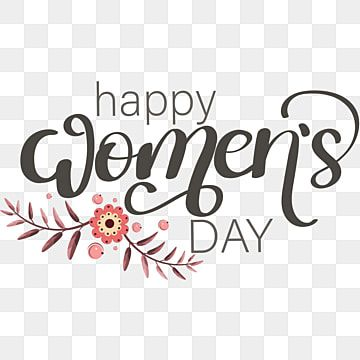 Happy Womens Day Text Lettering With Flowers Png And Vector Lettering Clip Art Flower Letters