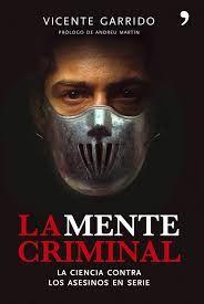 Descargar Libro Lo Que Quiero Lo Consigo La Mente Criminal Vicente Garrido Pdf Libros Mentes Criminales