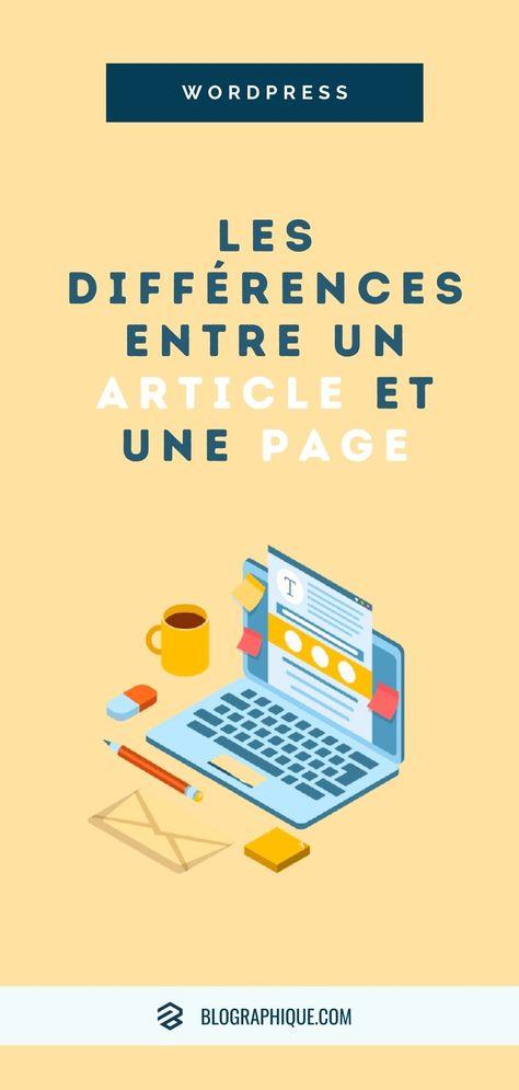 Quelles sont les différences entre un Article et une Page sur WordPress ?