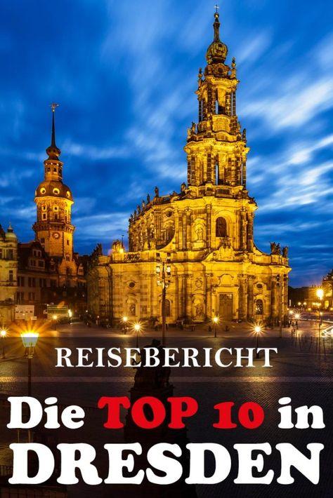 Dresden Reisebericht Mit Allen Sehenswurdigkeiten Den Besten Fotospots Sowie Allgemeinen Tipps Und Restaurante Reisebericht Sehenswurdigkeiten Dresden Reisen