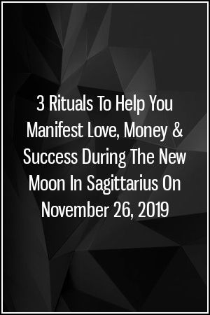3 Rituals To Help You Manifest Love Money Success During The