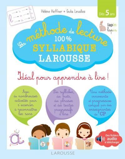 J Ai Teste La Methode De Lecture 100 Syllabique Les Loulous De Larousse Methode De Lecture Methode Syllabique Lecture