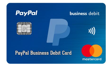 The Paypal Business Debit Card Is A Debit Card Connected And Linked To Your Paypal Which Is Available An Paypal Business Paypal Gift Card Photo Business Cards