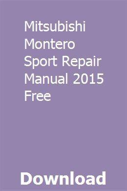 Mitsubishi Montero Sport Repair Manual 2015 Free Repair Manuals Mitsubishi Repair
