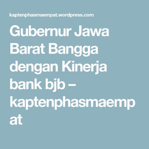 Gubernur Jawa Barat Bangga dengan Kinerja bank bjb | WordPress