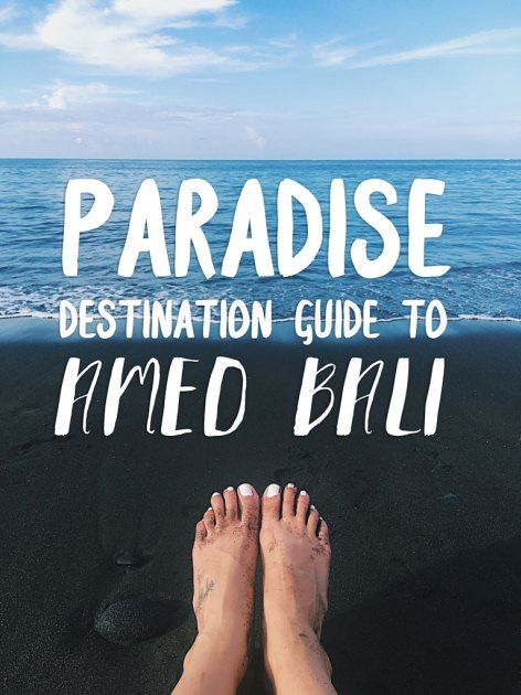 Destination Guide to Amed Bali