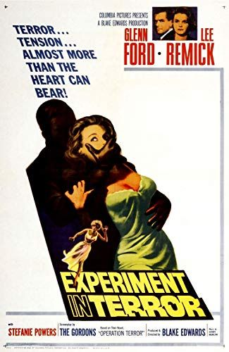 Experiment In Terror 1962 Glenn Ford Lee Remick Terror Movies