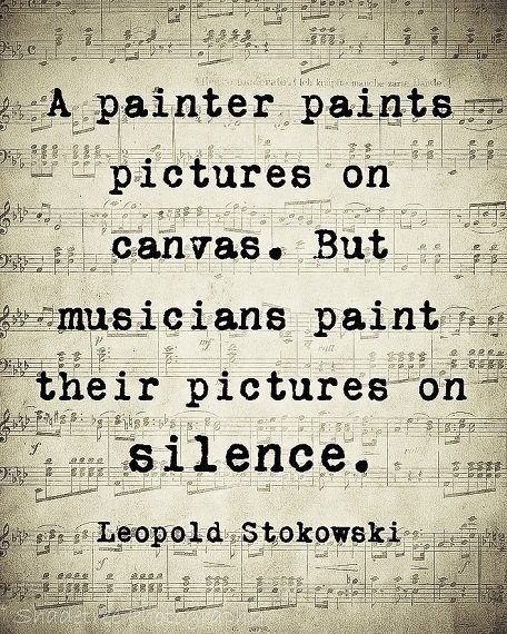 Silence- the canvas for the paint of music