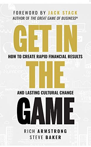 Download Pdf Get In The Game How To Create Rapid Financial Results And Lasting Cultural Change Free Pdf Books Download Free Ebooks Download Free Kindle Books