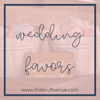 A board filled with all of the inspiration for wedding favors! Sharing wedding favors for guests, wedding favor ideas, and wedding favors. Who doesn't love a good favor at the end of a party? #thebluffvenue #weddingfavors #weddingfavorsforguests #weddingfavorideas #weddingfavor