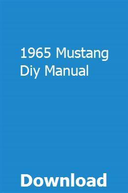 1965 Mustang Diy Manual Manual Volvo Volvo Trucks