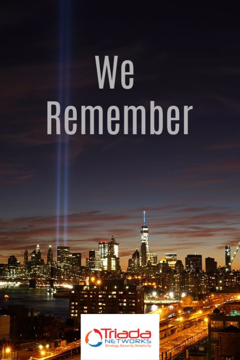 """""""Never forget- a time to remember those who died, those who served, and those who carry on""""  #triadanetworks #911day #neverforget #neverforget911 #honor911 #sept11 #sept11memorial #sept11th #remember911 #nystrong #americastrong #cybersecurity #cloudservices #securecloud #ITservices #manageditservices #manageditserviceprovider #msp #cybersecurity #informationsecurity #securityservices #datasecurity #financialfirms #RIAs #assetmanagement"""