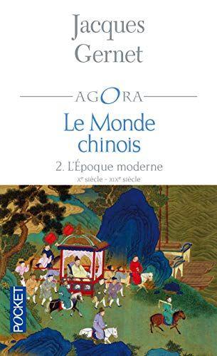 Telecharger Le Monde Chinois 2 Pdf Par Jacques Gernet Telecharger Votre Fichier Ebook Maintenant Jacquet