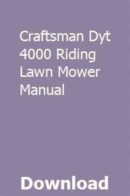 Craftsman Dyt 4000 Riding Lawn Mower Manual Download Pdf Craftsman Download Dyt Lawn M