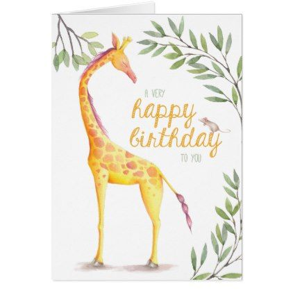 Giraffe Happy Birthday Card Birthday Cards Invitations Party Diy Personalize Customize Celebration Giraffe Happy Birthday Happy Birthday Cards Birthday Cards