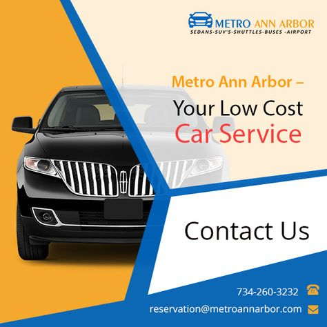 for a smooth and comfortable ride in annarbor ypsilanti metro airport car serv is always available 24 7 at your service pinterest ann arbor and arbors