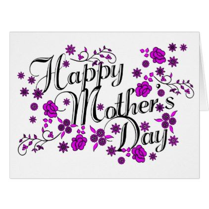 Elegant Happy Mother S Day Vines And Flowers Card Zazzle Com Happy Mothers Day Happy Mother S Day Card Happy Mothers