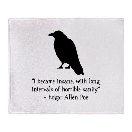 Edgar Allen Poe Quote Throw Blanket on CafePress.com