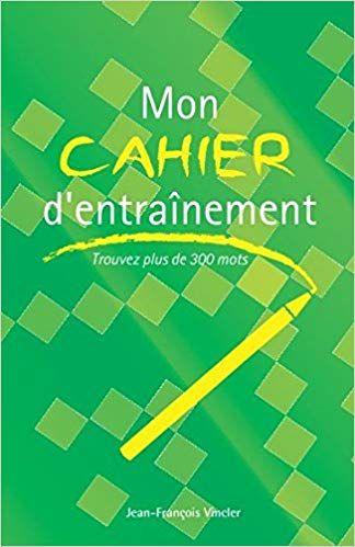 Mon Cahier D Entrainement Trouvez Plus De 300 Mots Telecharger Pdf Epub Mobi Books Calm Artwork Calm