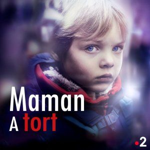 Maman A Tort Saison 1 Episode 4 En Streaming Sur France 2 Maman Fiction