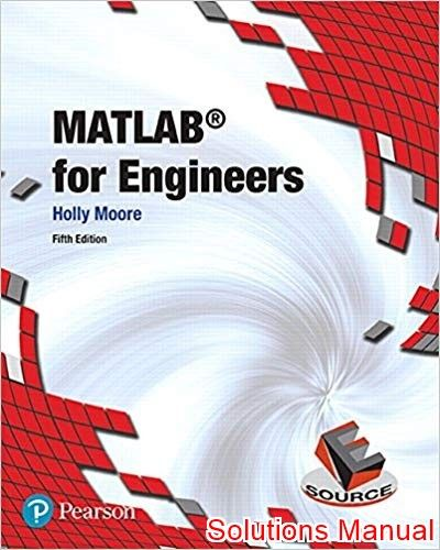 Matlab For Engineers 5th Edition Moore Solutions Manual With