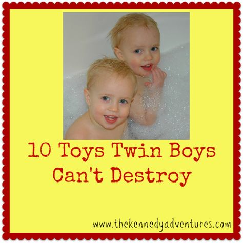 10 Toys Twin Boys Can't destroy! We have several if these. Definitely sturdy!