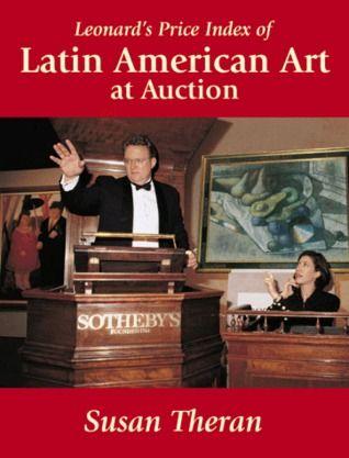 DOWNLOAD PDF] Leonard's Price Index of Latin American Art at
