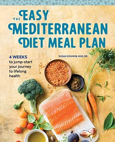 The Easy Mediterranean Diet Meal Plan: 4 Weeks to Jumpstart Your Journey to Lifelong Health - Default