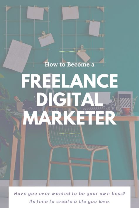 How to Become a Freelance Digital Marketer & Find Digital Marketing Jobs Online