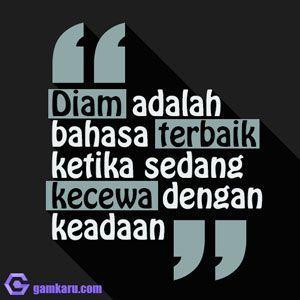 Terkadang Diam Itu Emas Islamic Quotes Kata Kata Indah