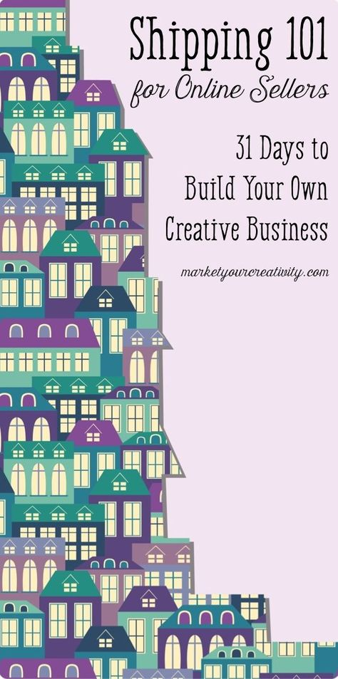 How to Build Your Own Creative Business: Shipping 101 {Day 8}