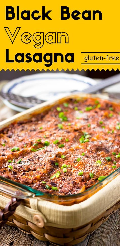 Black Bean Vegan Lasagna