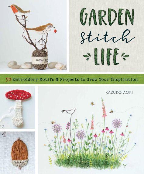 Garden Stitch Life by Kazuko Oaki