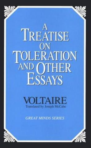 A Treatise On Tolerance By Voltaire Essay Joseph Mccabe