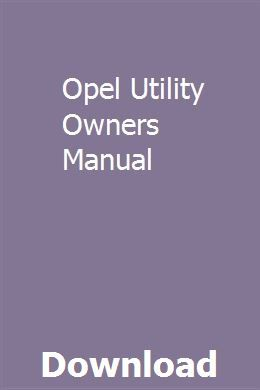 Opel Utility Owners Manual Repair Manuals Manual Used Excavators