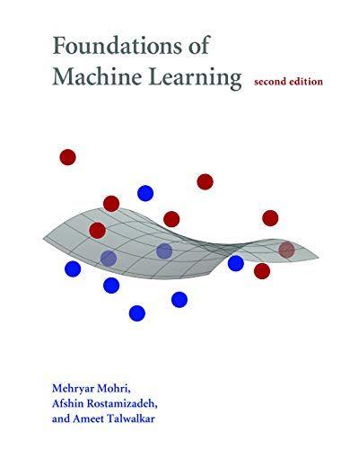 Epub Free Foundations Of Machine Learning Adaptive Computation And Machine Learning Seri In 2020 With Images Machine Learning Introduction To Machine Learning Free Ebooks Download