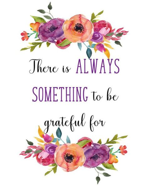 There is always something to be grateful for, printable quote art, 8 x 10 PDF - Wisdom Wit Quotes