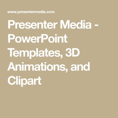 presentermedia powerpoint templates, 3d animations, and clipart
