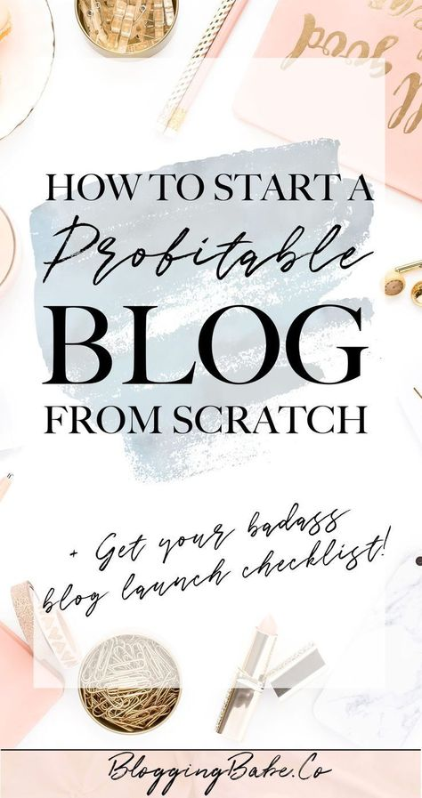 How To Start A Blog & Make Money From Day 1: How I Created A Profitable Blog From Scratch