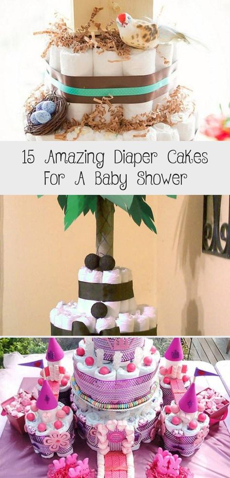 15 Amazing Diaper Cakes For A Baby Shower In 2020 With Images