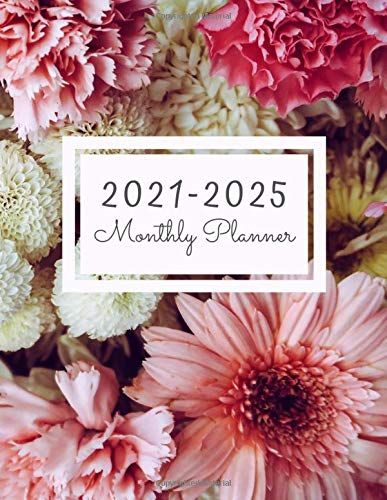 Monthly Planner 2021 2025 Five Years 60 Months Calendar Monthly Planner Schedule Organizer Floral Cover By Br In 2020 Calendar Monthly Planner Planner Print Planner