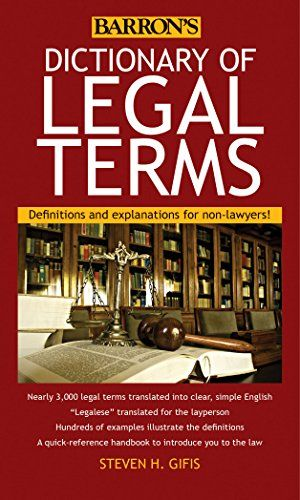 Read Ebooks Dictionary Of Legal Terms Definitions And Explanations For Nonlawyers Online Books Dictionary Of Legal Terms Definition In 2020 Law Books Dictionary Ebook