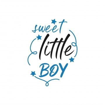 Baby Quote Lettering Typography Sweet Little Boy Baby Icons Quote Icons Boy Icons Png And Vector With Transparent Background For Free Download Quotes Icons Baby Icon Typography Quotes