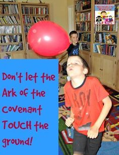 Ark of the Covenant game, use a balloon to pretend it's the ark King David lesson for kids