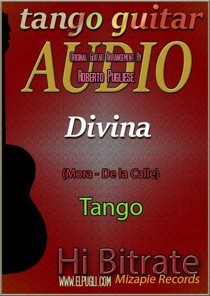 Divina Mp3 Tango En Guitarra Por Roberto Pugliese Partituras Guitarras Tango