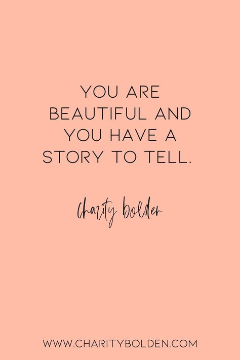Your story is so beautiful--so tell it! Click for more at www.charitybolden.com for topics like: joy, waiting, prayer, spiritual formation, growth, God, identity and soul care.#spiritualjourney #spiritualgrowthquotes #journeyquote #waitingquotes #godishealer #griefquotes #griefjourney #godsvoice #hopequote #godquote #godslove #healingspace #listenforgod #storytotell #youareworthy #godsvoice #bestill #vulnerabilityquote #yourstorymatters #mentalhealth #youarebeautiful #storytellerquote #mystory