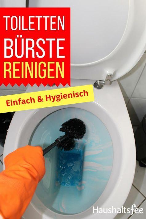 Toilettenburste Reinigen So Geht Es Richtig Haushaltsfee